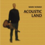 Mark Nomad - Acoustic Land cd cover